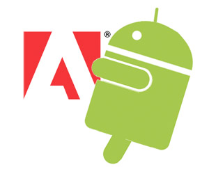 adobe-android Adobe to Steve Jobs: We have Android :P