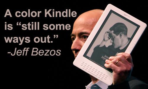 colorkindle222  Jeff Bezos: No color Amazon Kindle for you