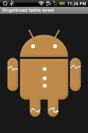 gingerbread  New ROMs give most Android phones a taste of Gingerbread