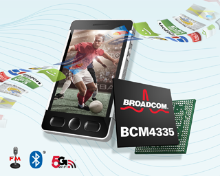 broadchip Broadcom 4335 Chipset Delivers Gigabit WiFi Speeds To Mobile Phones