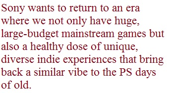 pullquote-3 Sony PS4 Aims to Return to a Diverse Age of Gaming, Similar to the PSone era